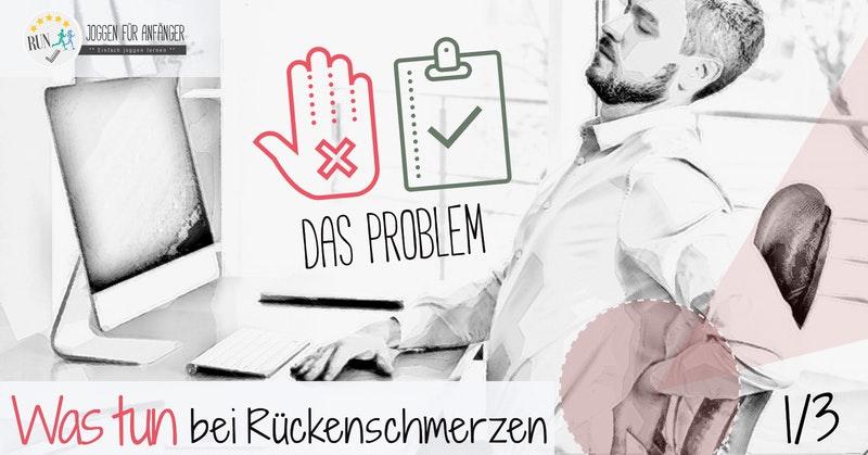 Was tun bei Rückenschmerzen - Das Problem