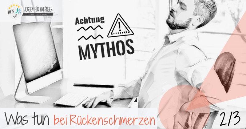 Was tun bei Rückenschmerzen - Mythos